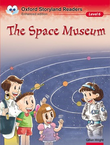 Oxford Storyland Readers 6. The Space Museum