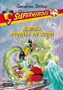 Alarma, Pudents en acció! Superherois