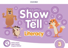 Oxford Show and Tell 3. Literacy Book 2nd Edition