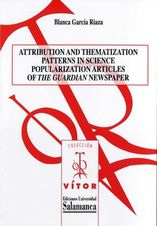 Attribution and Thematization Patterns in Science Popularization Articles of ´The Guardianª Newspaper