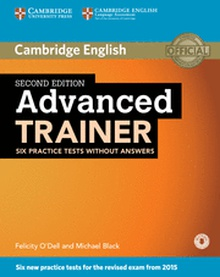 Advanced Trainer Six Practice Tests without Answers with Audio 2nd Edition