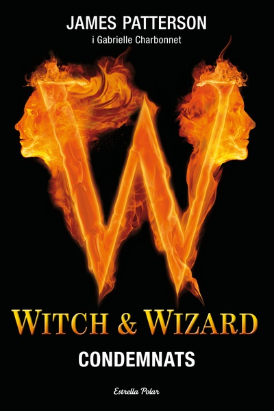 Witch & Wizard. Condemnats