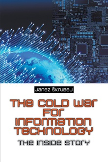 The Cold War for Information Technology