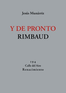 Y de pronto Rimbaud