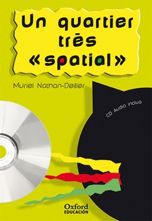 Un quartier très « spatial ». Pack (Lecture + CD-Audio) (Lectures Faciles)