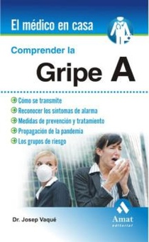 Comprender la gripe A. Ebook