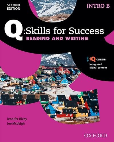 Q Skills for Success (2nd Edition). Reading & Writing Introductory. Split Student's Book Pack Part B