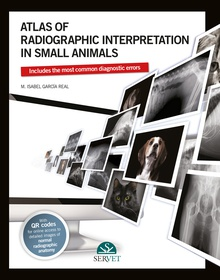Atlas of radiographic interpretation in small animals
