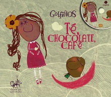 Te, chocolate, café