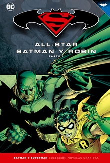 Batman y Superman - Colección Novelas Gráficas número 03: All-Star Batman y Robin (Parte 2)