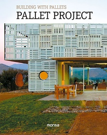 Building with pallets. Pallet Project