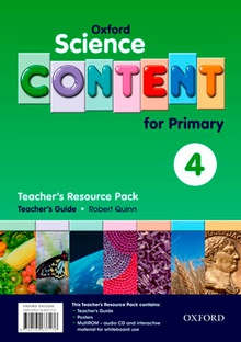 Oxford Science Content for Primary 4. Teacher's Resource Pack