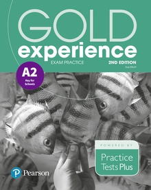 Gold Experience 2nd Edition Exam Practice: Cambridge English Key for Schools (A2)