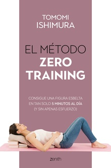 El método Zero Training