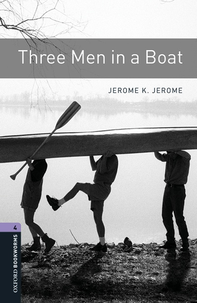 Oxford Bookworms 4. Three Men in a Boat MP3 Pack