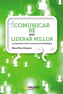Comunicar be  per liderar millor. Ebook.