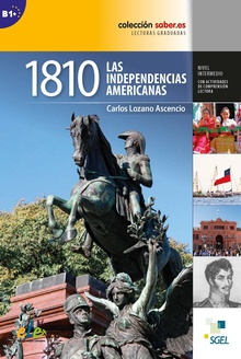 1810. Las independencias americanas