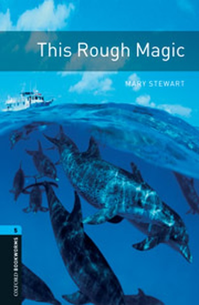 Oxford Bookworms 5. This Rough Magic Audio CD Pack