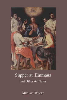Supper at Emmaus and Other Art Tales