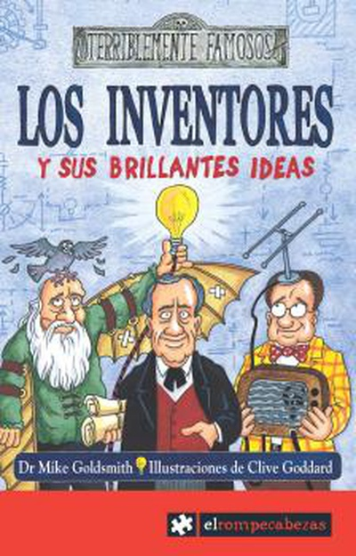 Los INVENTORES y sus brillantes ideas