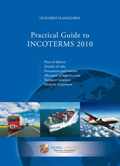 Practical Guide to Incoterms 2010