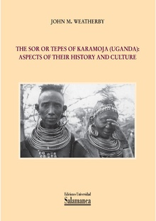The Sor or Tepes of Karamoja (Uganda)