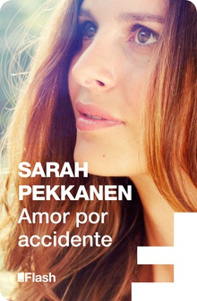 Amor por accidente (Flash Relatos)