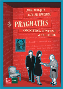 Pragmatics: Cognition, Context and Culture.