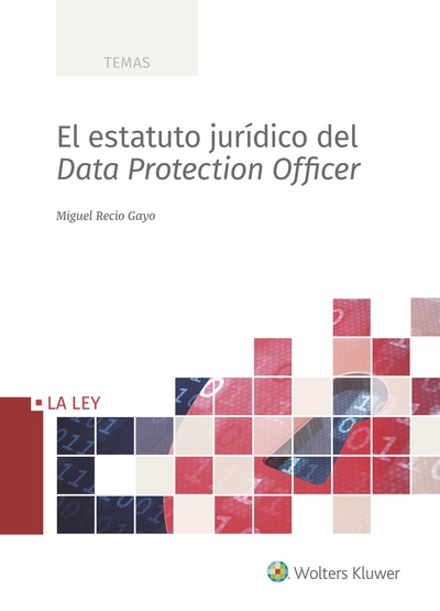 El estatuto jurídico del Data Protection Officer