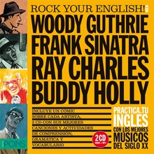 Rock Your English! Men (Woody Guthrie, Frank Sinatra, Ray Charles y Buddy Holly)