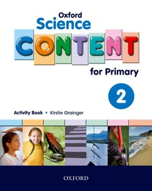 Oxford Science Content for Primary 2. Activity Book