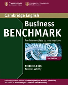 Business Benchmark Pre-intermediate to Intermediate Business Preliminary Student's Book 2nd Edition