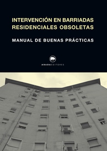 Intervención en Barriadas residenciales obsoletas