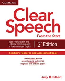 Clear Speech from the Start Teacher's Resource and Assessment Book 2nd Edition