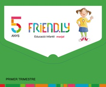 FRIEND.LY 5 ANYS PRIMER TRIMESTRE