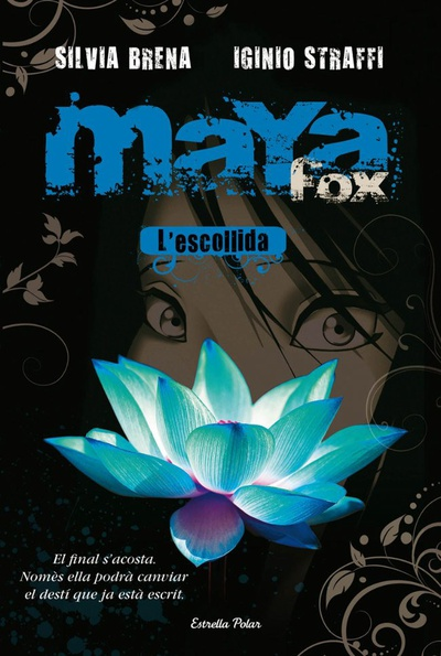 Maya Fox 1. L'escollida