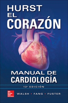 HURST EL CORAZON MANUAL DE CARDIOLOGIA