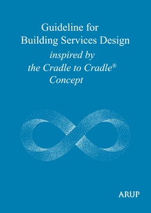 Guideline for Building Services Design inspired by the Cradle to Cradle Concept