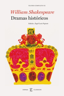 Dramas históricos. Teatro completo de William Shakespeare III