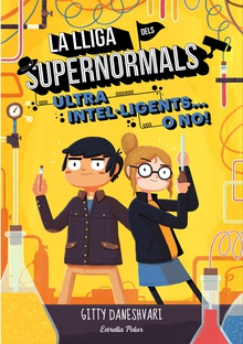 La lliga dels Supernormals 2. Ultra intel·ligents... o no!