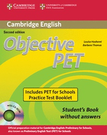 Objective PET For Schools Pack without Answers (Student's Book with CD-ROM and for Schools Practice Test Booklet) 2nd Edition