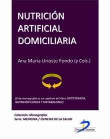 Nutrición artificial domiciliaria