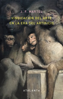 Vindicación del arte en la era del artificio