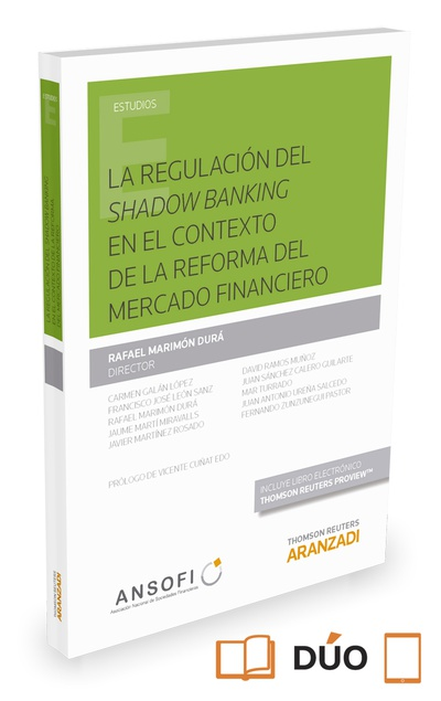 La regulación del Shadow Banking en el contexto de la reforma del mercado financiero (Papel + e-book)