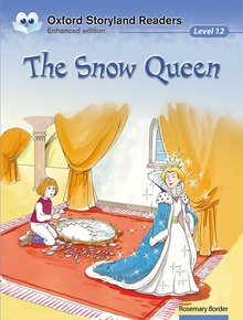 Oxford Storyland Readers 12. The Snow Queen