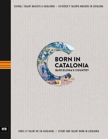 Born in Catalonia