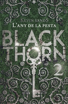 Blackthorn 2. L'any de la pesta