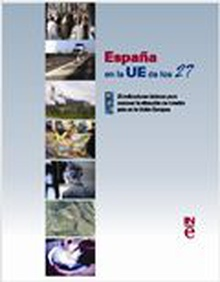 Spain in the 27 state EU: basic indicators to get to know the situation of our country in the European Union