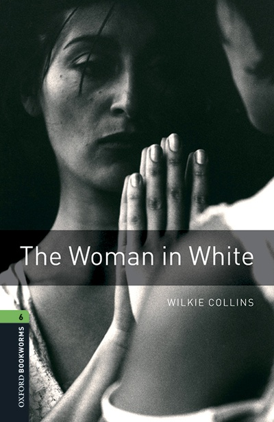 Oxford Bookworms 6. The Woman in White MP3 Pack