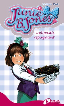 Junie B. Jones i el pastís repugnant